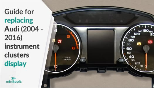Guide for replacing Audi instrument cluster centre display (models from 2004 to 2016)
